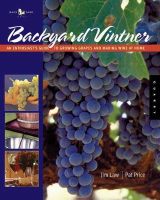 The Backyard Vintner by Jim Law image