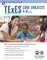 TExES Core Subjects 4-8 (211) Book + Online by Ann M.L. Cavallo