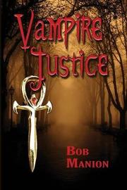 Vampire Justice by Bob Manion image