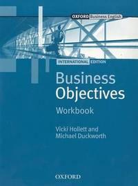 Business Objectives International Edition: Workbook by Vicki Hollett