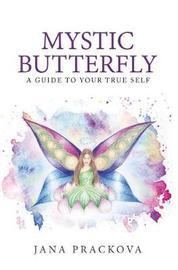 Mystic Butterfly by Jana Prackova