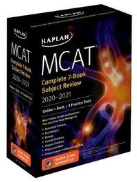 MCAT Complete 7-Book Subject Review 2020-2021 by Kaplan Test Prep
