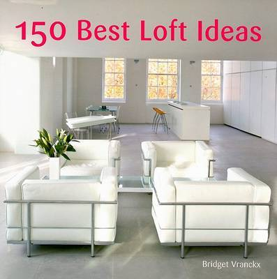 150 Best Loft Ideas by Bridget Vranckx image