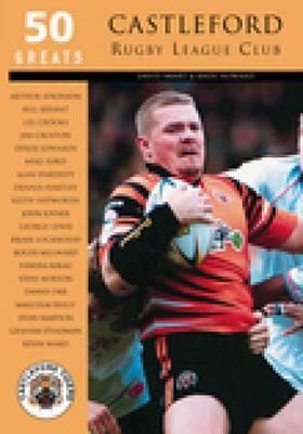 Castleford Rugby League Club by David Smart