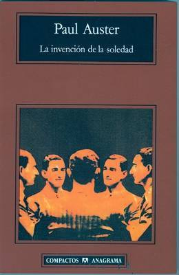 La Invencion de La Soledad by Paul Auster (New Directions)