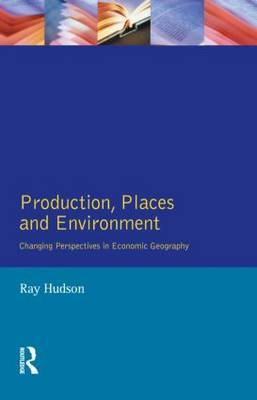 Production, Places and Environment by Ray Hudson image