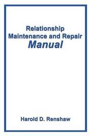 Relationship Maintenance and Repair Manual by Harold Renshaw image