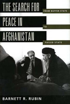 The Search for Peace in Afghanistan by Barnett R Rubin image