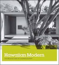 Hawaiian Modern: The Architecture of Vladimir Ossipoff by Dean Sakamoto image