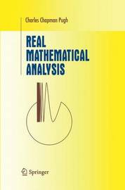 Real Mathematical Analysis by Charles Chapman Pugh