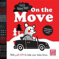 First Baby Days: On the Move by Pat-A-Cake
