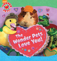 The Wonder Pets Love You! by Nickelodeon image