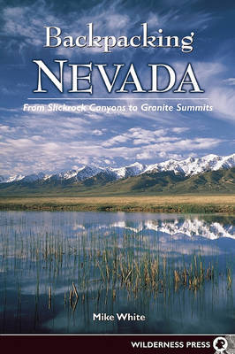 Backpacking Nevada by Mike White