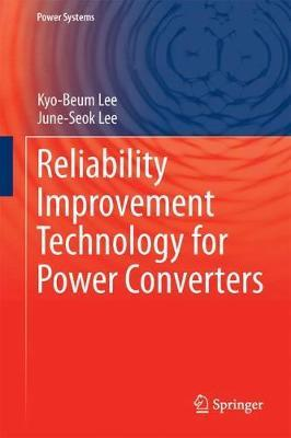 Reliability Improvement Technology for Power Converters by Kyo-Beum Lee image