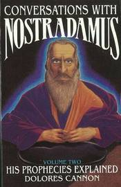 Conversations with Nostradamus: Volume II by Dolores Cannon image
