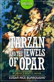 Tarzan and the Jewels of Opar by Edgar , Rice Burroughs image