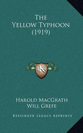 The Yellow Typhoon (1919) by Harold Macgrath