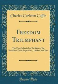 Freedom Triumphant by Charles Carleton Coffin image