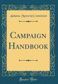 Campaign Handbook (Classic Reprint) by Alabama Memorial Commission image