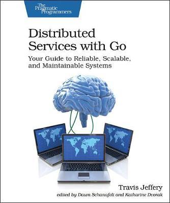 Distributed Services with Go by Travis Jeffrey
