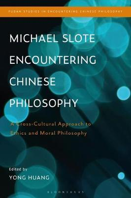 Michael Slote Encountering Chinese Philosophy