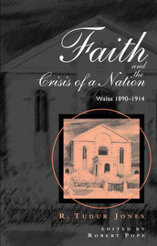 Faith and the Crisis of a Nation by Jones R. Tudur image