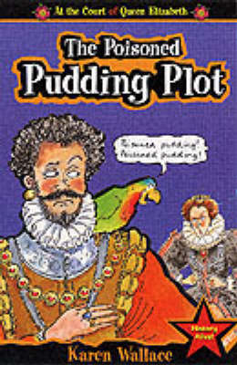 The Poison Pudding Plot by Karen Wallace image