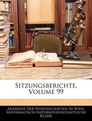 Sitzungsberichte, Volume 99 image