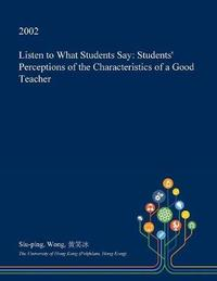 Listen to What Students Say by Siu-Ping Wong image