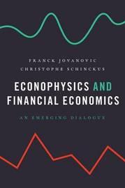 Econophysics and Financial Economics by Franck Jovanovic