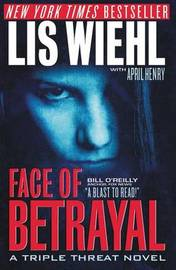 Face of Betrayal by Lis Wiehl image