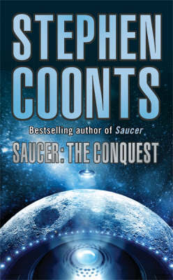 Saucer: The Conquest by Stephen Coonts image