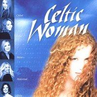 Celtic Woman by Celtic Woman