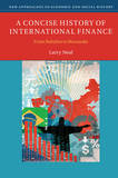 A Concise History of International Finance by Larry Neal