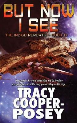 But Now I See by Tracy Cooper- Posey