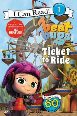 Beat Bugs: Ticket to Ride by Cari Meister image