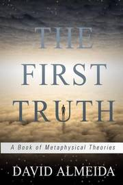 The First Truth by David Almeida