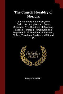 The Church Heraldry of Norfolk by Edmund Farrer image