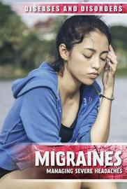 Migraines: Managing Severe Headaches by Jennifer Lombardo image