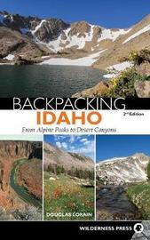 Backpacking Idaho by Douglas Lorain