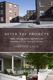 After the Projects by Lawrence J Vale