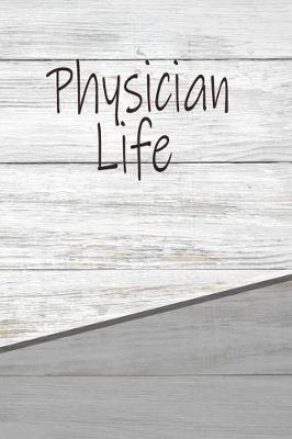 Physician Life by Max Colvard