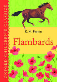 Flambards: Oxford Children's Classics by K.M. Peyton image