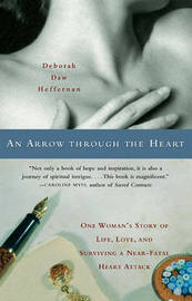 An Arrow Through the Heart by Heffernan Deborah Daw image