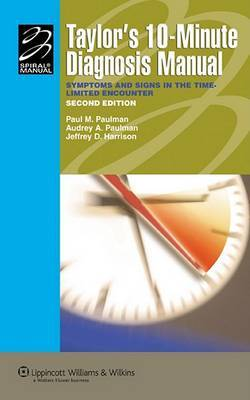 Taylor's 10-minute Diagnosis Manual: Symptoms and Signs in the Time-limited Encounter image