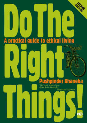 Do the Right Things! by Pushpinder Khaneka
