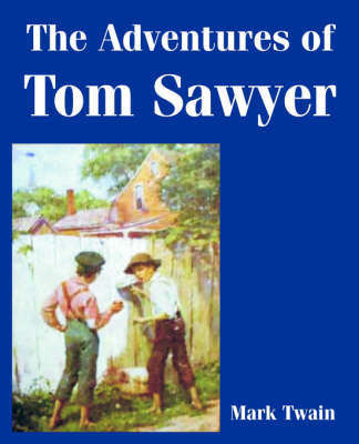 The Adventures of Tom Sawyer by Mark Twain ) image