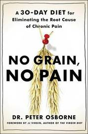 No Grain, No Pain by Peter Osborne