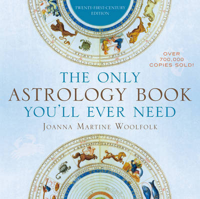 Only Astrology Book Youll Ever Need Joanna Martine Woolfolk Book