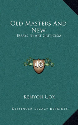 old masters and new essays in art criticism Category: free essays online title: old masters and new cinema: korean film in transition.
